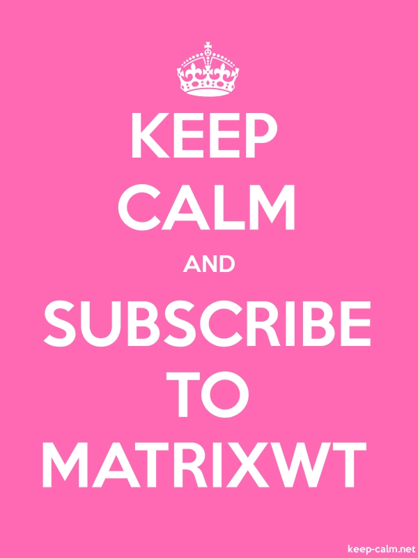 KEEP CALM AND SUBSCRIBE TO MATRIXWT - white/pink - Default (600x800)