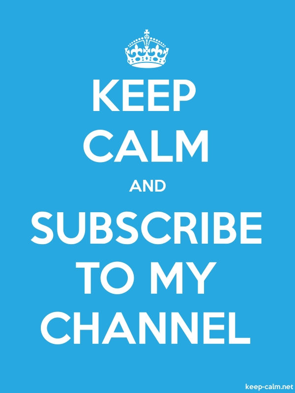 KEEP CALM AND SUBSCRIBE TO MY CHANNEL - white/blue - Default (600x800)
