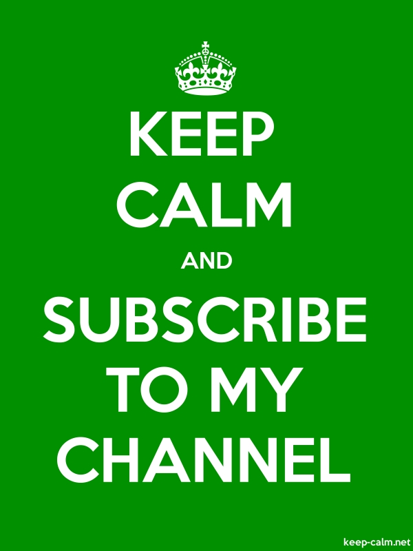 KEEP CALM AND SUBSCRIBE TO MY CHANNEL - white/green - Default (600x800)