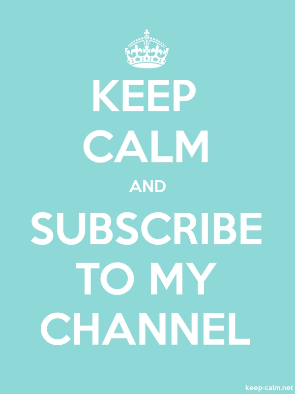 KEEP CALM AND SUBSCRIBE TO MY CHANNEL - white/lightblue - Default (600x800)