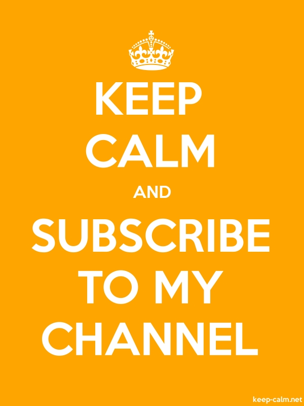 KEEP CALM AND SUBSCRIBE TO MY CHANNEL - white/orange - Default (600x800)