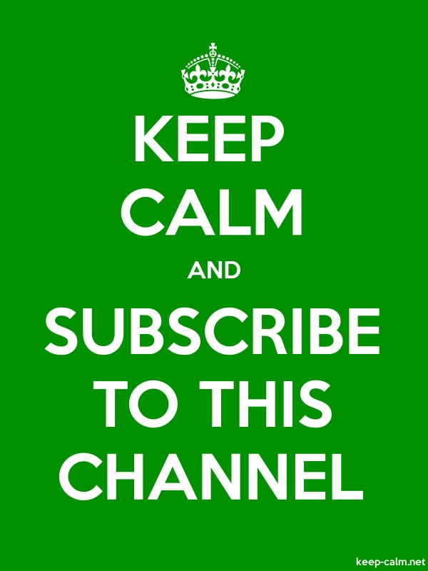KEEP CALM AND SUBSCRIBE TO THIS CHANNEL - white/green - Default (600x800)