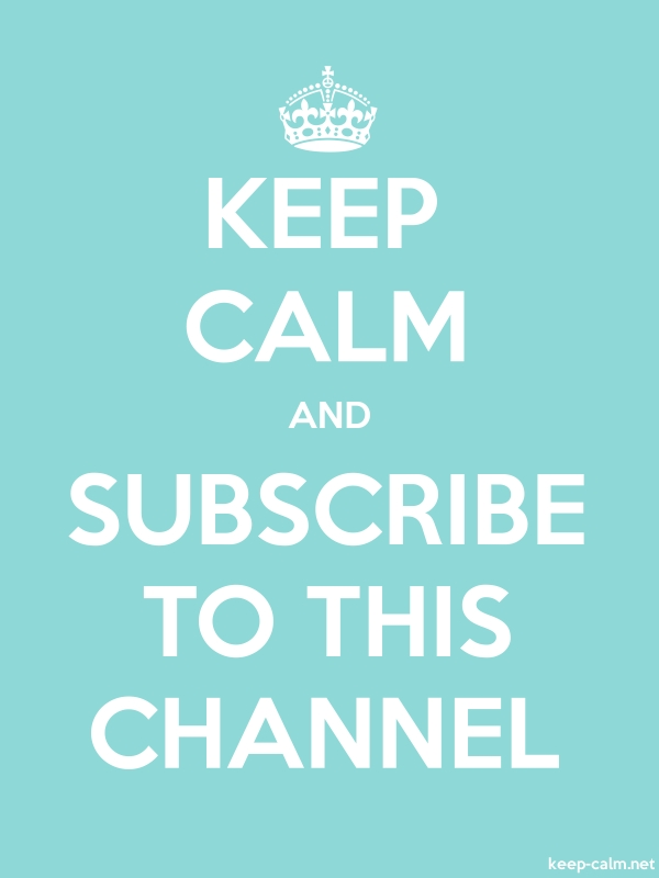 KEEP CALM AND SUBSCRIBE TO THIS CHANNEL - white/lightblue - Default (600x800)
