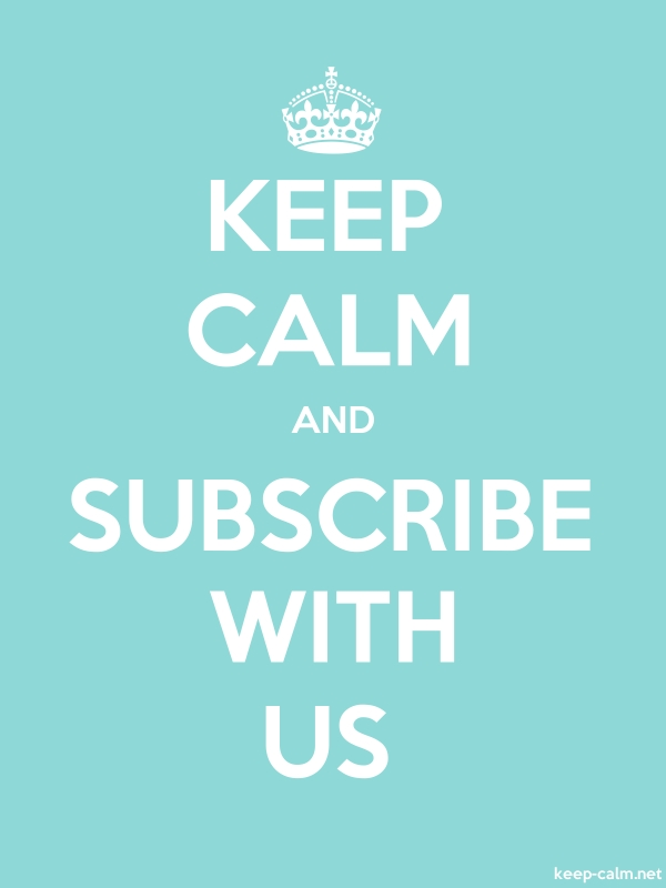 KEEP CALM AND SUBSCRIBE WITH US - white/lightblue - Default (600x800)
