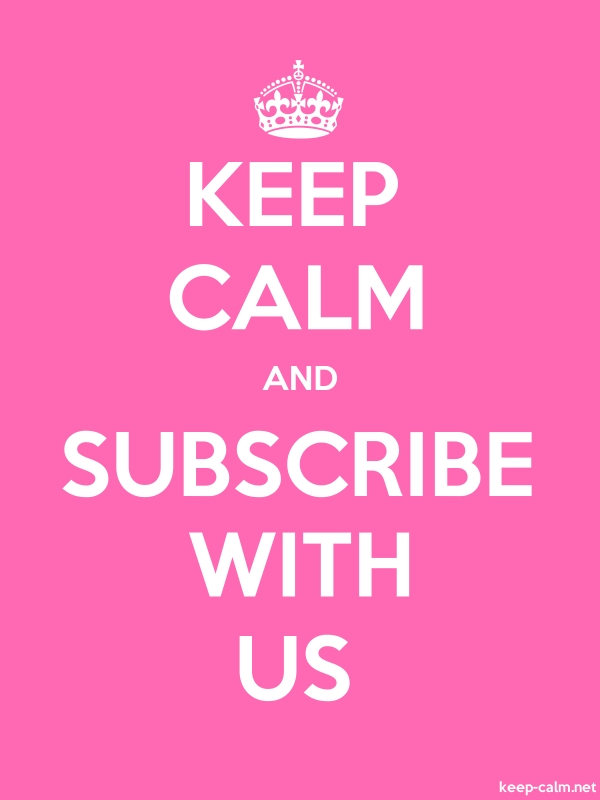 KEEP CALM AND SUBSCRIBE WITH US - white/pink - Default (600x800)