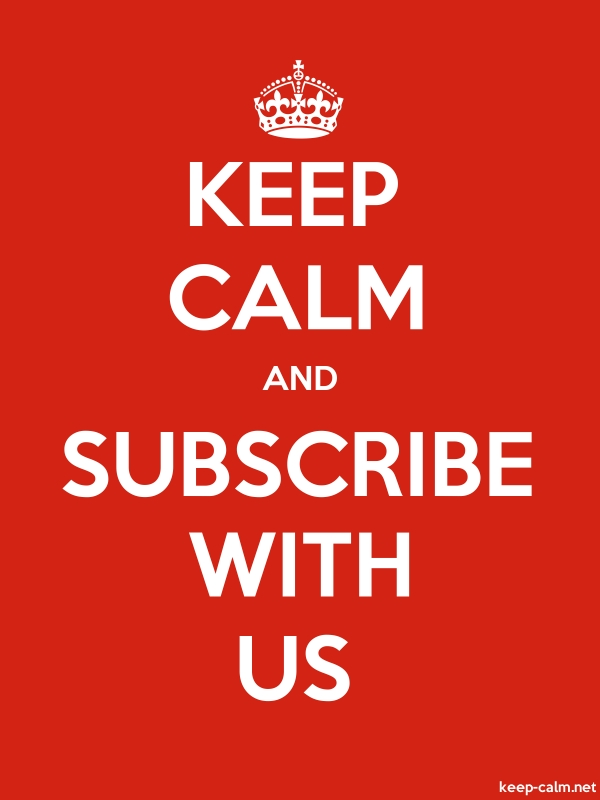 KEEP CALM AND SUBSCRIBE WITH US - white/red - Default (600x800)