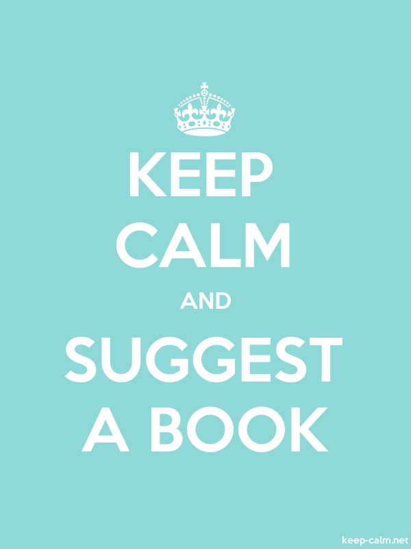 KEEP CALM AND SUGGEST A BOOK - white/lightblue - Default (600x800)