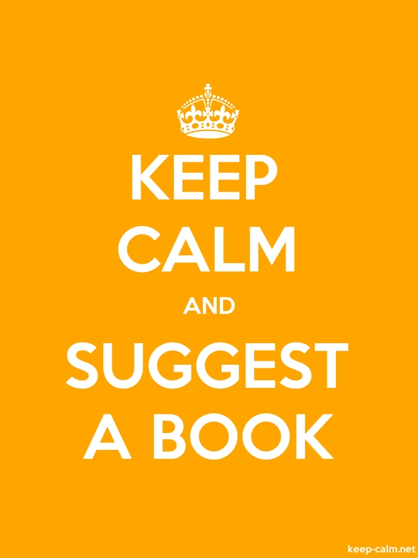 KEEP CALM AND SUGGEST A BOOK - white/orange - Default (600x800)