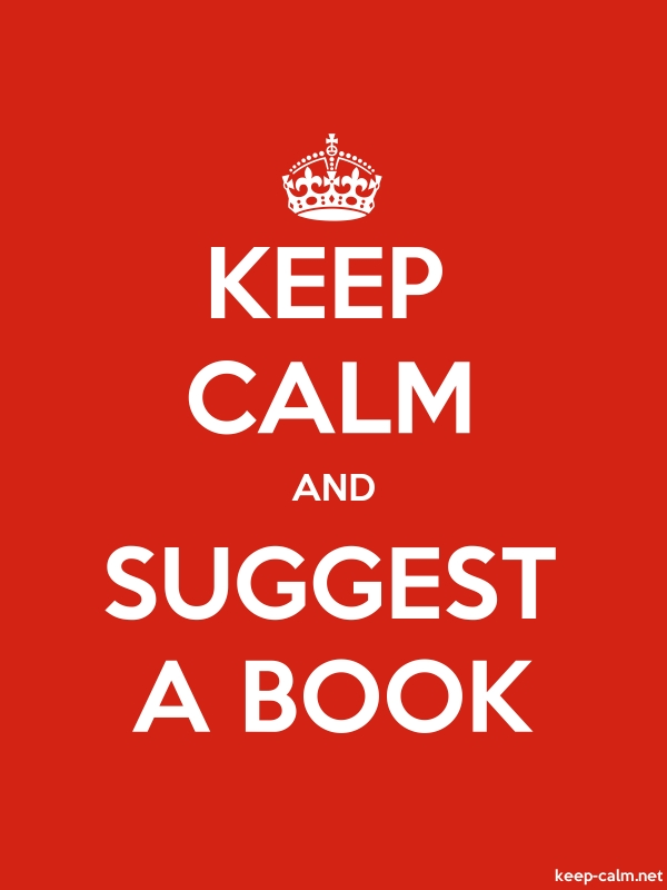 KEEP CALM AND SUGGEST A BOOK - white/red - Default (600x800)