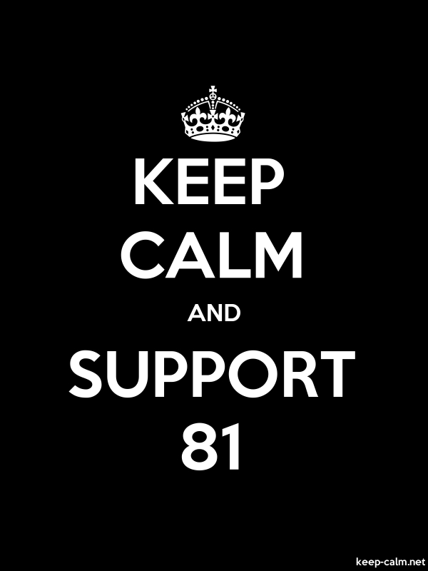 KEEP CALM AND SUPPORT 81 - white/black - Default (600x800)