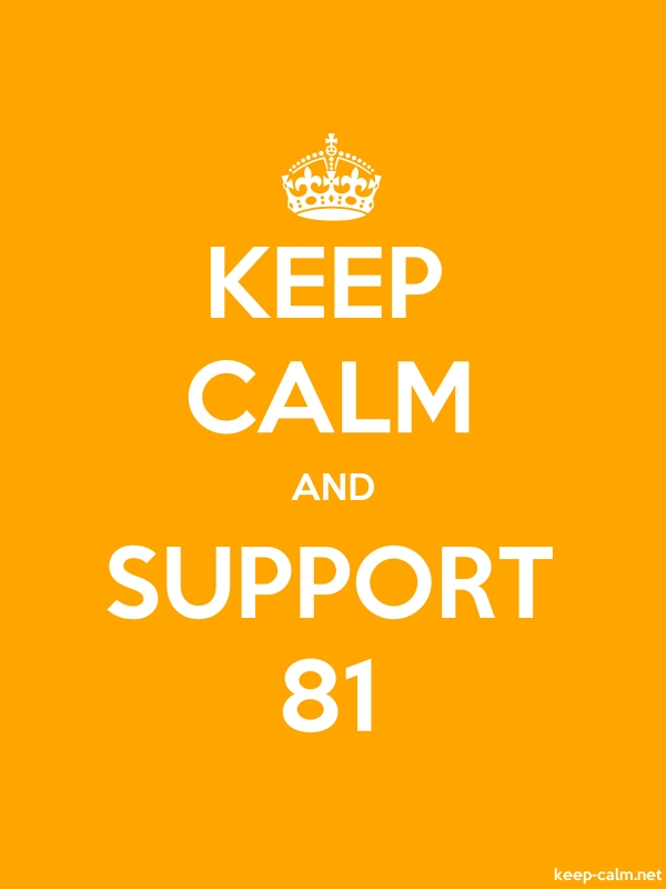 KEEP CALM AND SUPPORT 81 - white/orange - Default (600x800)