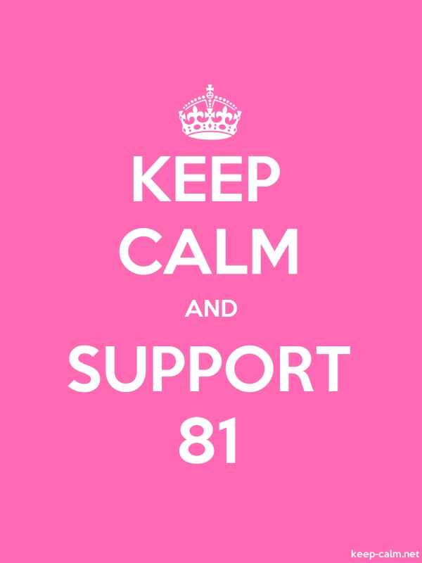 KEEP CALM AND SUPPORT 81 - white/pink - Default (600x800)