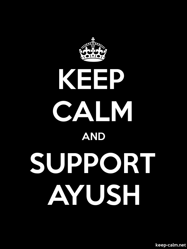 KEEP CALM AND SUPPORT AYUSH - white/black - Default (600x800)