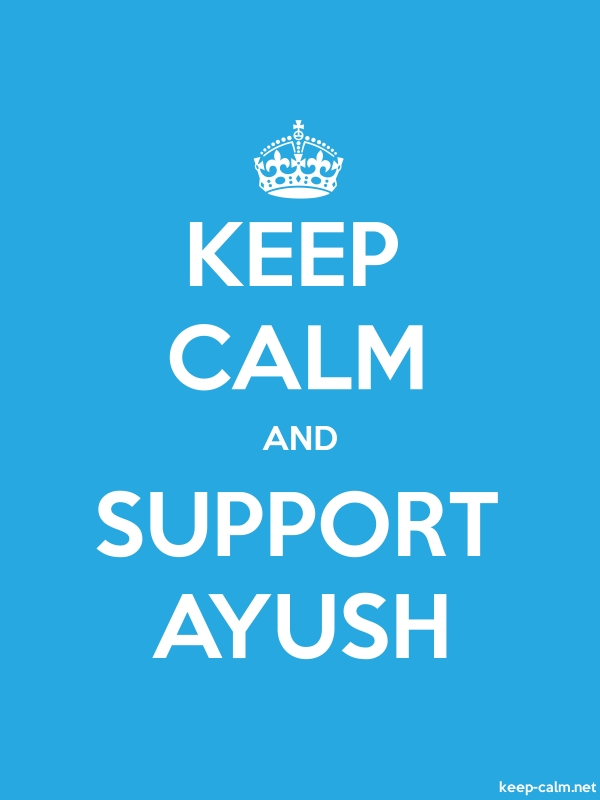 KEEP CALM AND SUPPORT AYUSH - white/blue - Default (600x800)