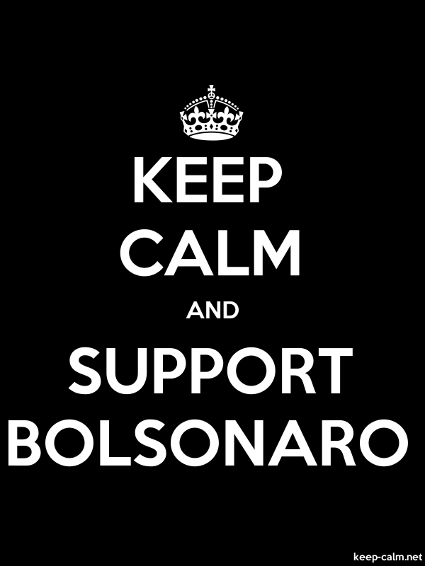 KEEP CALM AND SUPPORT BOLSONARO - white/black - Default (600x800)