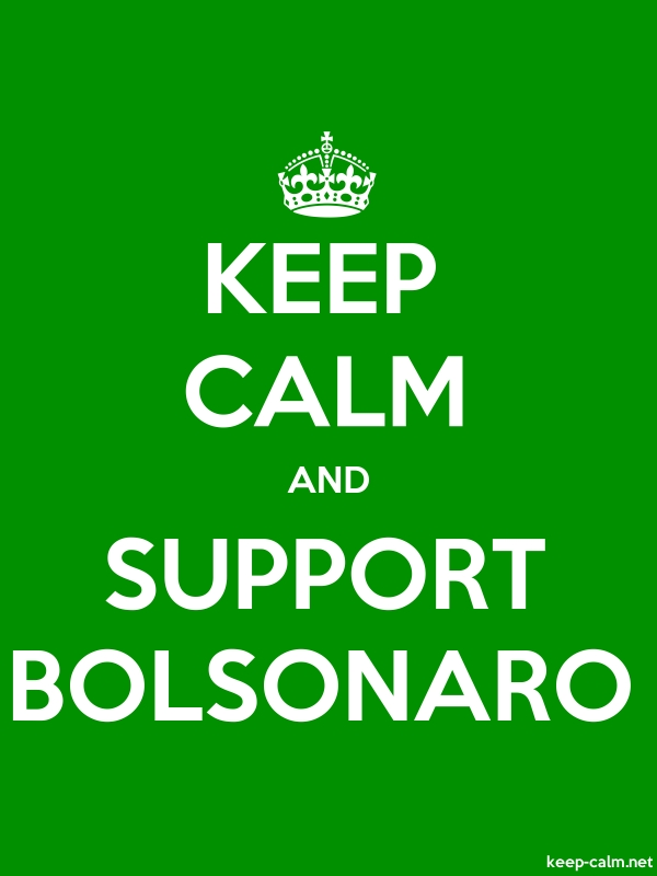 KEEP CALM AND SUPPORT BOLSONARO - white/green - Default (600x800)