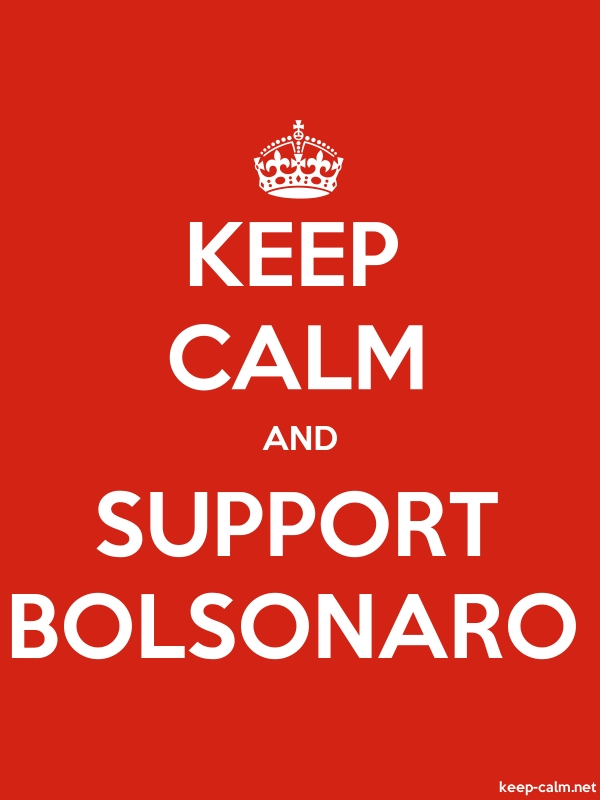 KEEP CALM AND SUPPORT BOLSONARO - white/red - Default (600x800)