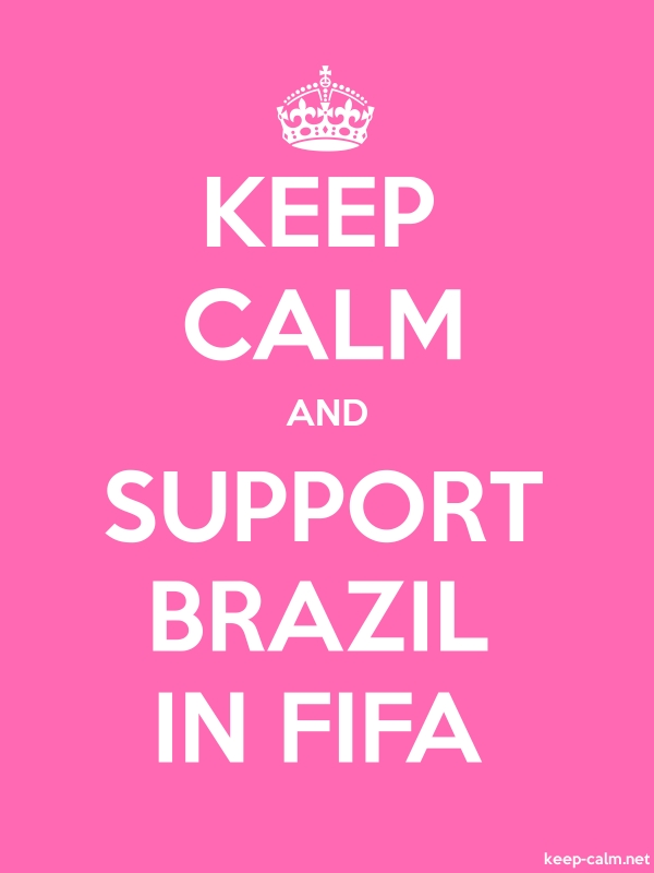 KEEP CALM AND SUPPORT BRAZIL IN FIFA - white/pink - Default (600x800)