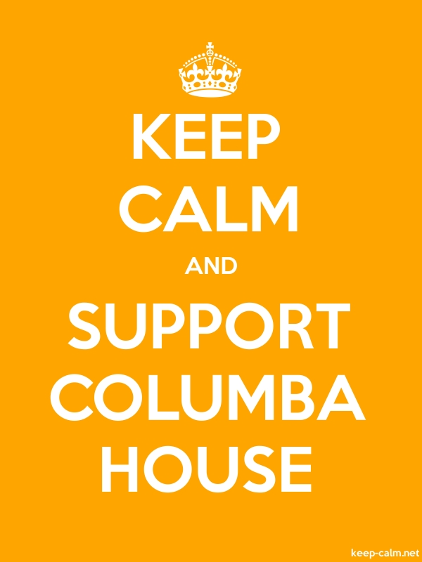 KEEP CALM AND SUPPORT COLUMBA HOUSE - white/orange - Default (600x800)
