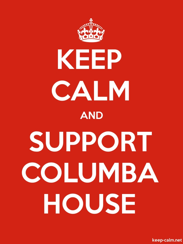 KEEP CALM AND SUPPORT COLUMBA HOUSE - white/red - Default (600x800)