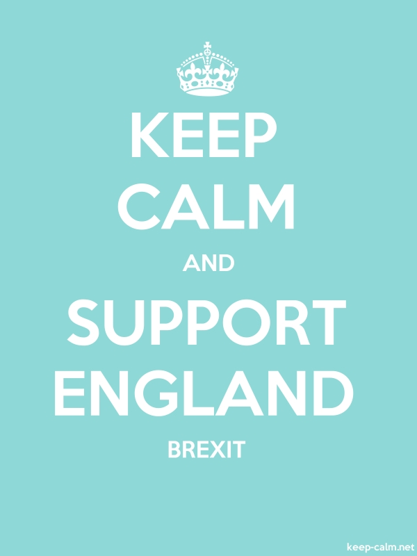 KEEP CALM AND SUPPORT ENGLAND BREXIT - white/lightblue - Default (600x800)