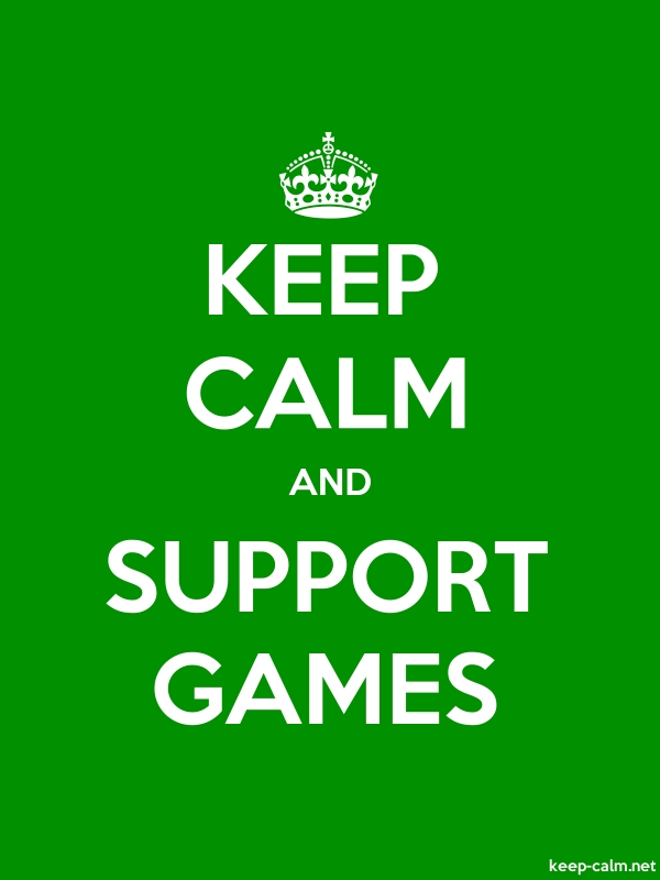 KEEP CALM AND SUPPORT GAMES - white/green - Default (600x800)