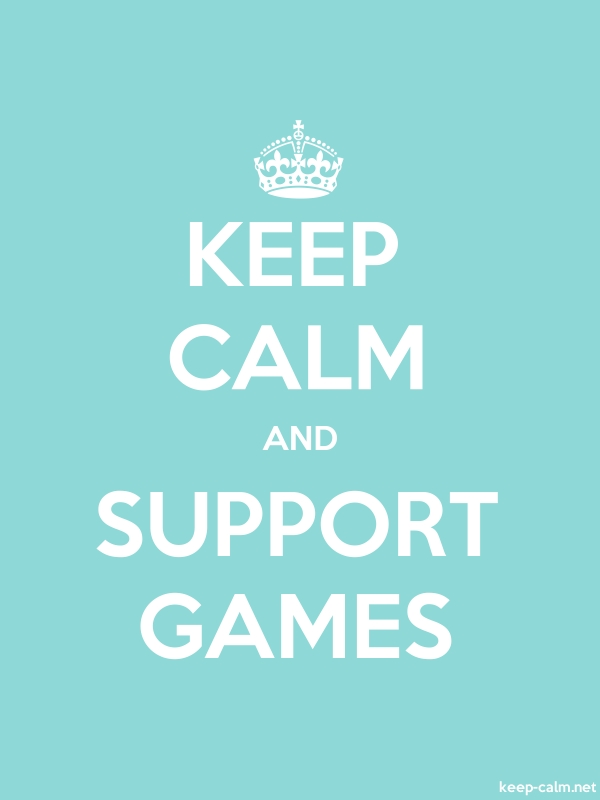 KEEP CALM AND SUPPORT GAMES - white/lightblue - Default (600x800)