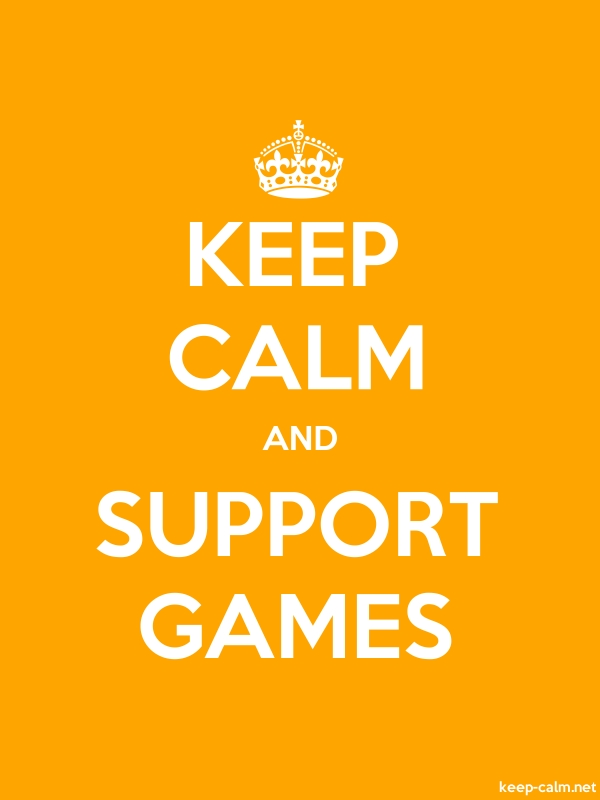 KEEP CALM AND SUPPORT GAMES - white/orange - Default (600x800)