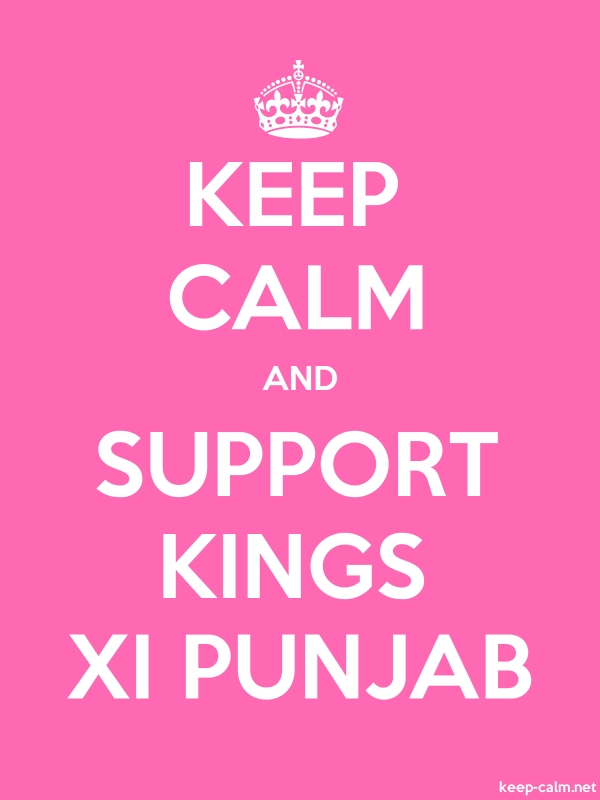 KEEP CALM AND SUPPORT KINGS XI PUNJAB - white/pink - Default (600x800)