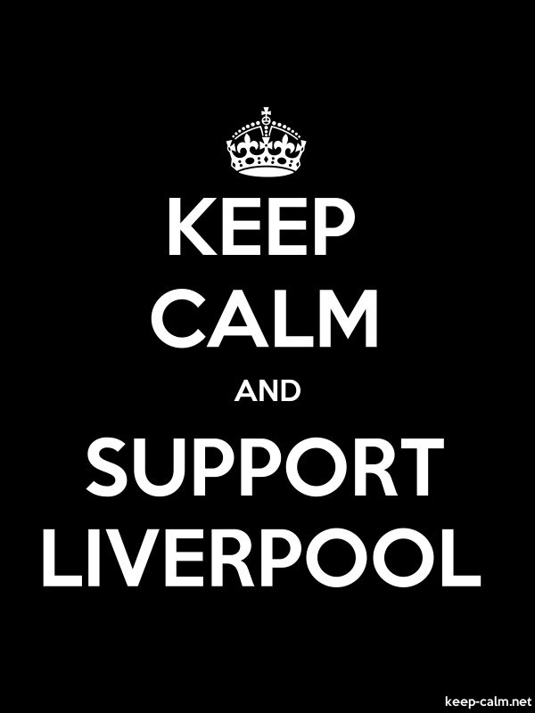 KEEP CALM AND SUPPORT LIVERPOOL - white/black - Default (600x800)