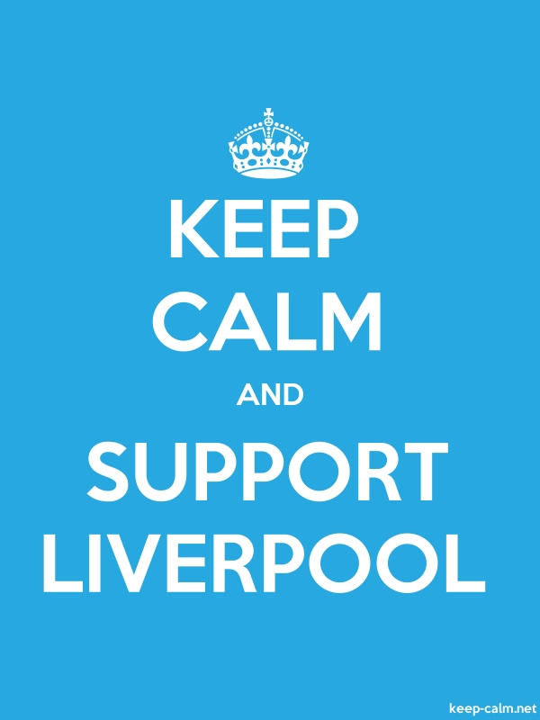 KEEP CALM AND SUPPORT LIVERPOOL - white/blue - Default (600x800)