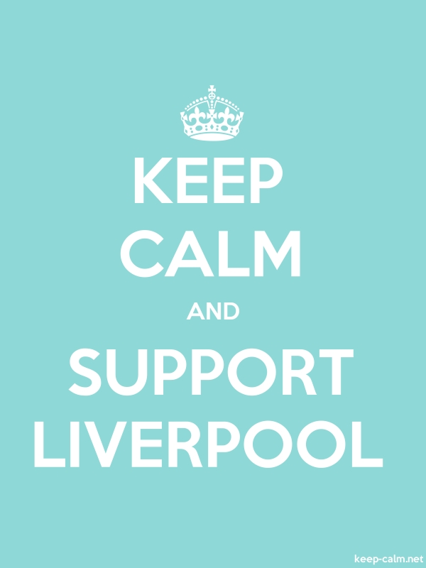 KEEP CALM AND SUPPORT LIVERPOOL - white/lightblue - Default (600x800)