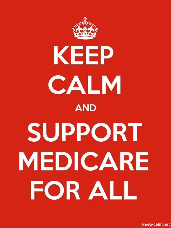 KEEP CALM AND SUPPORT MEDICARE FOR ALL - white/red - Default (600x800)