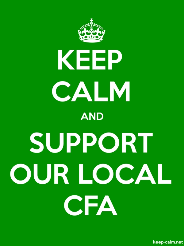 KEEP CALM AND SUPPORT OUR LOCAL CFA - white/green - Default (600x800)