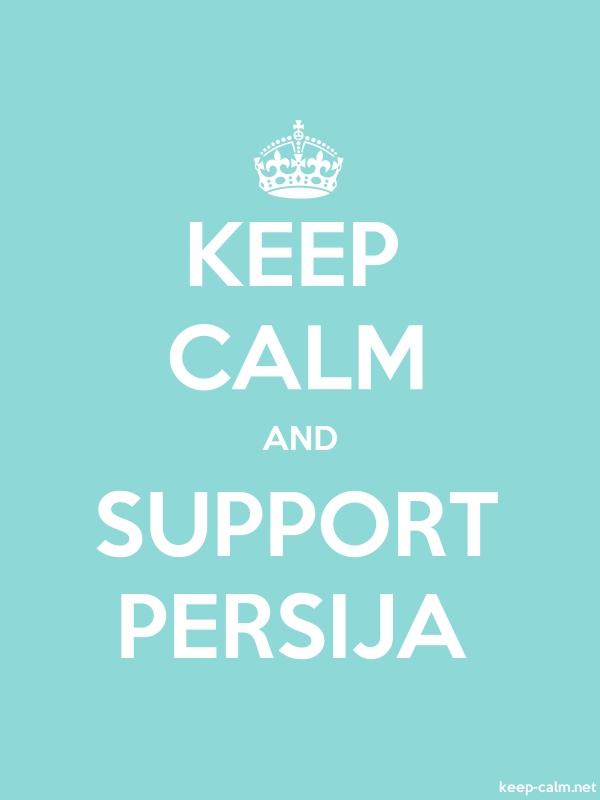 KEEP CALM AND SUPPORT PERSIJA - white/lightblue - Default (600x800)