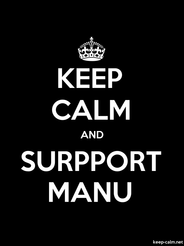 KEEP CALM AND SURPPORT MANU - white/black - Default (600x800)