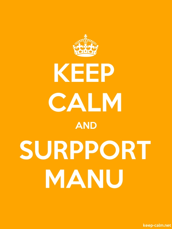 KEEP CALM AND SURPPORT MANU - white/orange - Default (600x800)