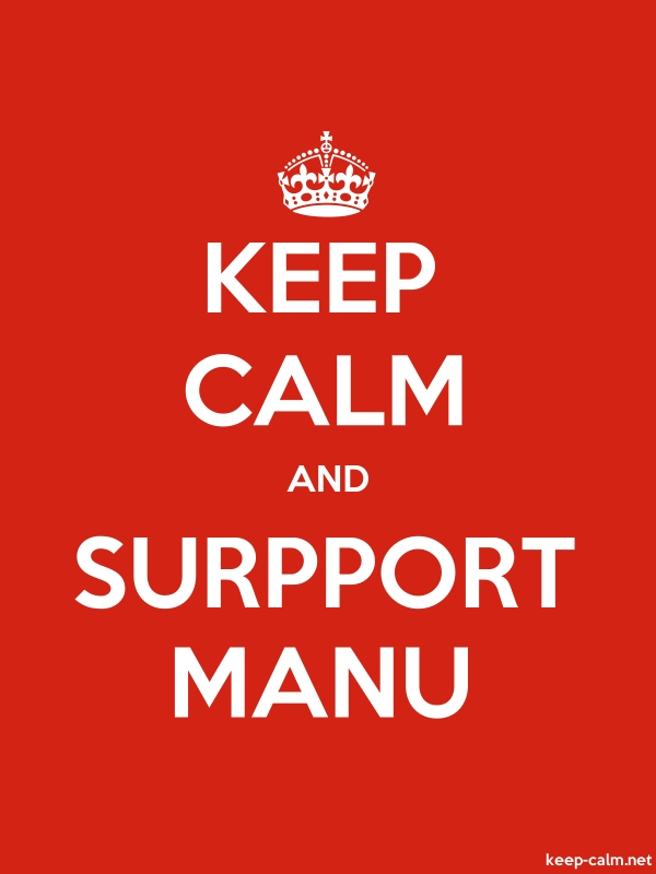 KEEP CALM AND SURPPORT MANU - white/red - Default (600x800)