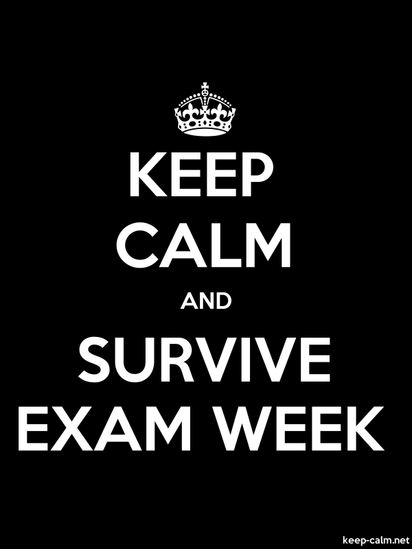 KEEP CALM AND SURVIVE EXAM WEEK - white/black - Default (600x800)