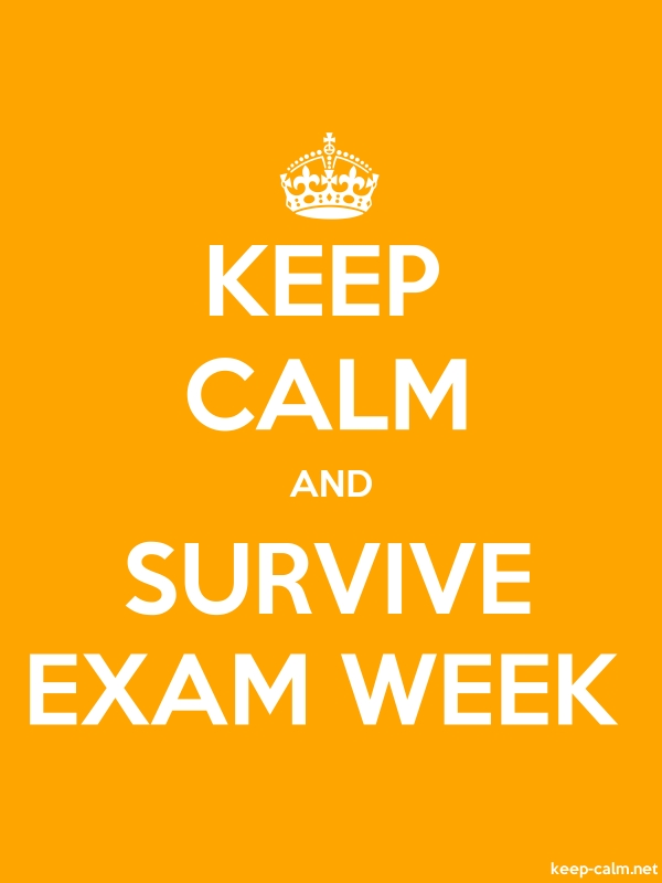 KEEP CALM AND SURVIVE EXAM WEEK - white/orange - Default (600x800)