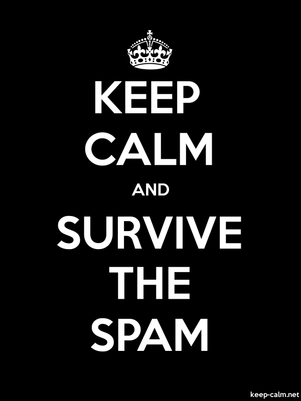 KEEP CALM AND SURVIVE THE SPAM - white/black - Default (600x800)