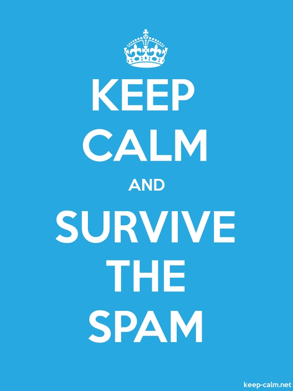KEEP CALM AND SURVIVE THE SPAM - white/blue - Default (600x800)
