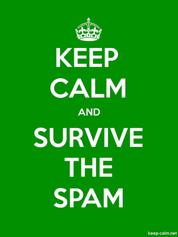 KEEP CALM AND SURVIVE THE SPAM - white/green - Default (600x800)