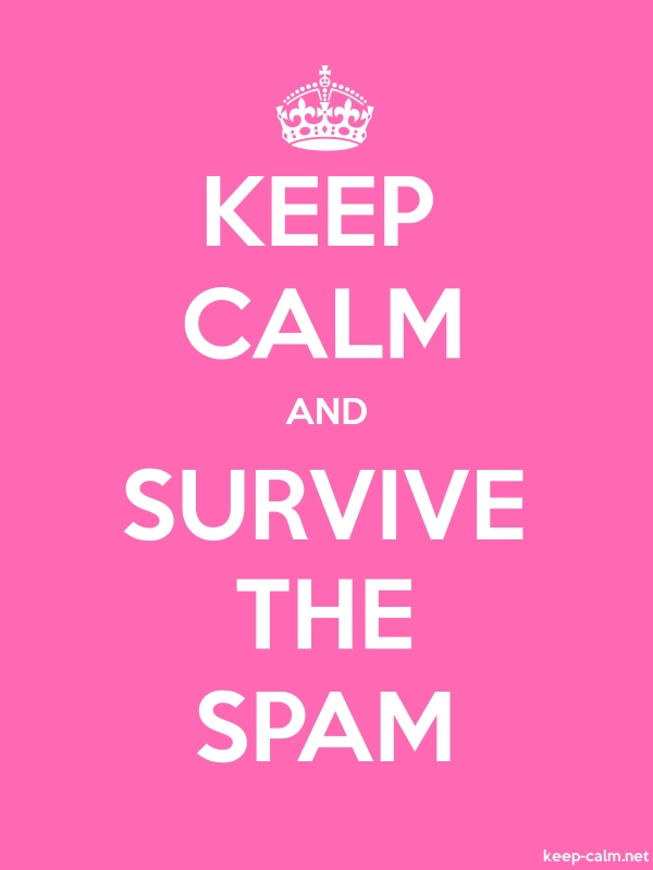 KEEP CALM AND SURVIVE THE SPAM - white/pink - Default (600x800)
