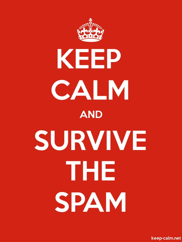 KEEP CALM AND SURVIVE THE SPAM - white/red - Default (600x800)