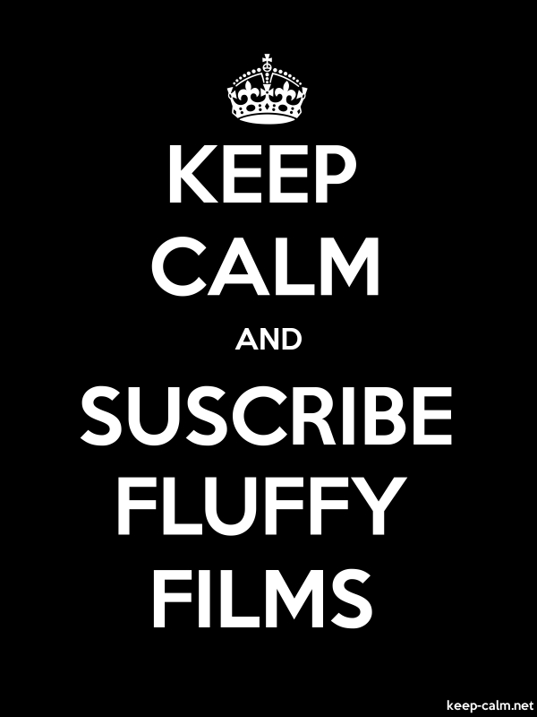KEEP CALM AND SUSCRIBE FLUFFY FILMS - white/black - Default (600x800)