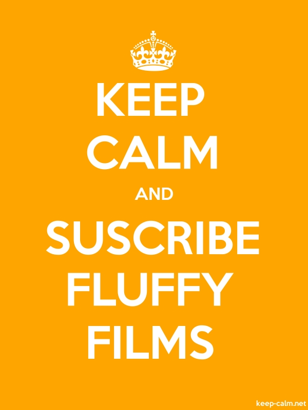 KEEP CALM AND SUSCRIBE FLUFFY FILMS - white/orange - Default (600x800)