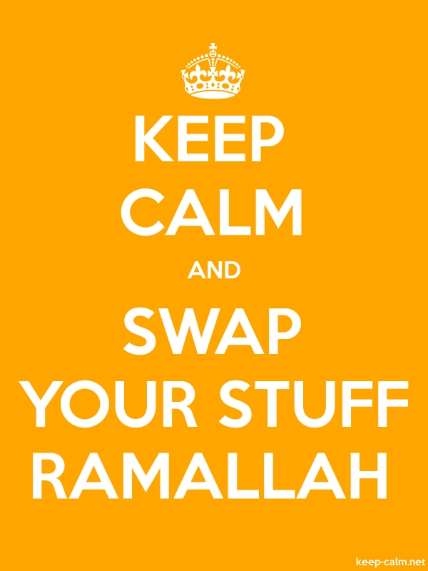KEEP CALM AND SWAP YOUR STUFF RAMALLAH - white/orange - Default (600x800)
