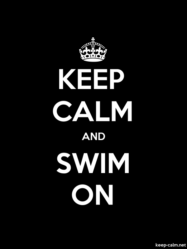 KEEP CALM AND SWIM ON - white/black - Default (600x800)