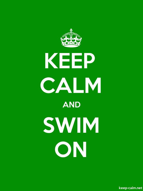 KEEP CALM AND SWIM ON - white/green - Default (600x800)